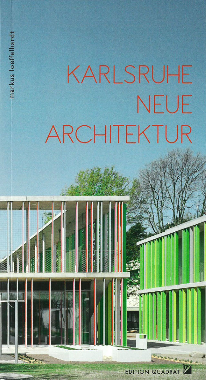 2018-Karlsruhe-Neue-Architektur